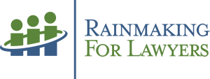 Rainmaking for Lawyers
